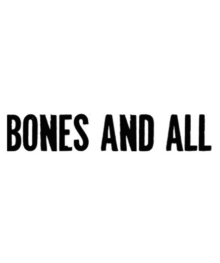 BONES AND ALL